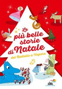 Copertina di 'Le più belle storie di Natale del Battello a Vapore'