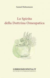 Copertina di 'Lo spirito della dottrina omeopatica della medicina'