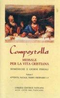 Compostella. Messale per la vita cristiana [vol_1] / Avvento, Natale, tempo ordinario 1-5