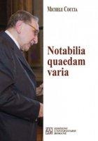 Notabilia quaedam varia - Coccia Michele