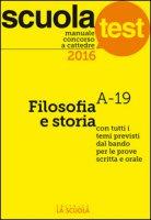 Manuale concorso a cattedre 2016. Filosofia e storia