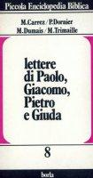 Lettere di Paolo, Giacomo, Pietro e Giuda - Carrez Maurice, Dornier P., Dumais Marcel