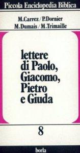Copertina di 'Lettere di Paolo, Giacomo, Pietro e Giuda'