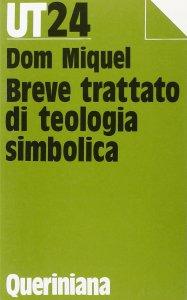 Copertina di 'Breve trattato di teologia simbolica'