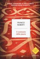 Il contrario della paura - Franco Roberti