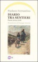 Diario tra sentieri - Paolano Ferrantino