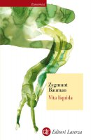 Vita liquida - Zygmunt Bauman
