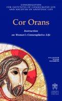 Cor orans-Inglese - Congregazione per gli istituti di vita consacrata e le società di vita apostolica