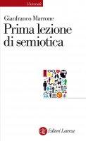 Prima lezione di semiotica - Gianfranco Marrone