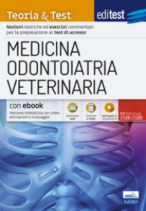 Copertina di 'EdiTEST. Medicina, odontoiatria, veterinaria. Teoria & Test. Nozioni teoriche ed esercizi commentati per la preparazione ai test di accesso. Con e-book. Con software di simulazione'