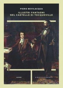 Copertina di 'Illustri fantasmi nel castello di Tocqueville'