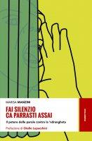 Fai silenzio ca parrasti assai - Marisa Manzini