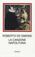 La canzone napolitana - De Simone Roberto