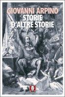 Storie di altre storie. - Giovanni Arpino