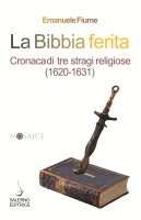 La Bibbia ferita - Emanuele Fiume