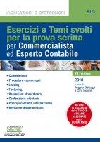 Esercizi e Temi svolti per la prova scritta per Commercialista ed Esperto Contabile - Angelo Battagli, Ciro Iacone