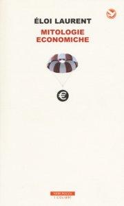 Copertina di 'Mitologie economiche'