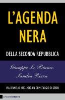 L'agenda nera - Giuseppe Lo Bianco, Sandra Rizza