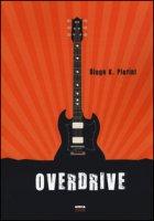 Overdrive - Pierini Diego K.