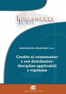 Copertina di 'Credito ai consumatori e reti distributive: discipline applicabili e vigilanza'