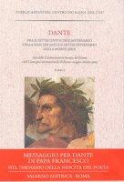 Dante fra il settecentocinquantenario della nascita (2015) e il settecentenario della morte (2021)