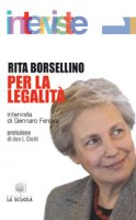 Per la legalità - Borsellino Rita