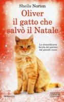Oliver, il gatto che salvò il Natale - Norton Sheila