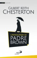 L'innocenza di padre Brown - Chesterton Gilbert K.