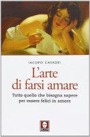 L' arte di farsi amare - Iacopo Casadei