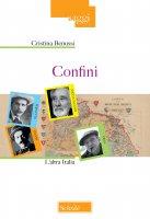 Confini - Cristina Benussi
