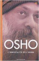 L' immortalità dell'anima - Osho