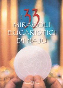 Copertina di 'I 33 miracoli eucaristici di Naju'