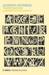 Copertina di 'Trasposizioni. Glossarietto di psicoanalisi'