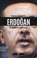 Erdogan il nuovo sultano - Cagaptay Soner