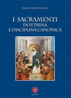 I Sacramenti - Bruno Fabio Pighin
