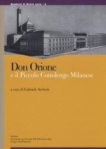 Copertina di 'Don Orione e il piccolo cottolengo milanese'