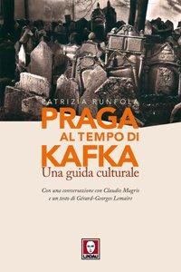 Copertina di 'Praga al tempo di Kafka. Una guida culturale'