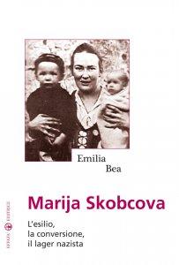 Copertina di 'Marija Skobcova. L'esilio, la conversione, il lager nazista'