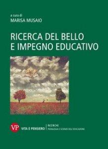 Copertina di 'Ricerca del bello e impegno educativo'