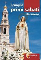 I cinque primi sabati del mese - Brioschi Giuseppe