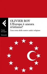 Copertina di 'L' Europa è ancora cristiana?'