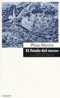 Il fondo del sacco - Martini Plinio