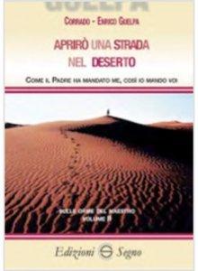 Copertina di 'Aprirò una strada nel deserto. Volume 2'