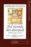 Nel ricordo dei discepoli - Anselmo D'Aosta