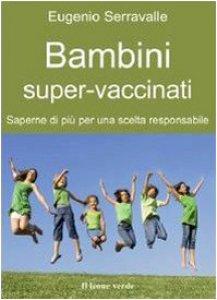 Copertina di 'Bambini super-vaccinati'