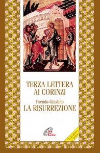 Copertina di 'Terza lettera ai Corinzi. La risurrezione'