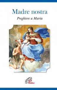 Copertina di 'Madre nostra. Preghiere a Maria'