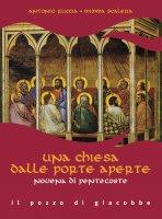 Una Chiesa dalle porte aperte - Antonio Ruccia, Mimma Scalera
