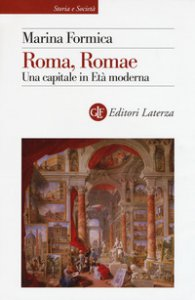 Copertina di 'Roma, Romae. Una capitale in Età moderna'