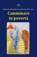 Camminare in povertà - Dario Rezza